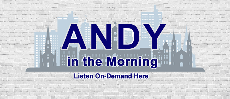 Listen to Andy in the Morning